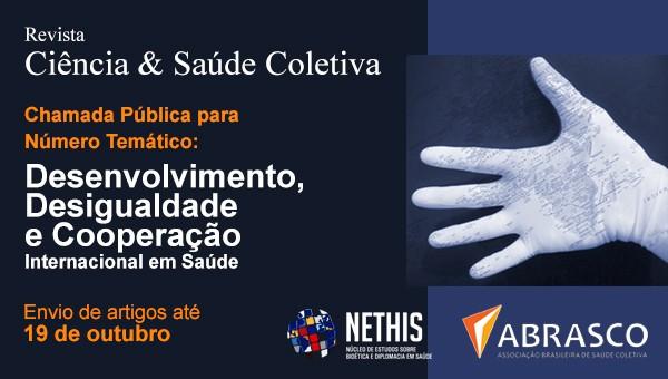 Ciência & Saúde Coletiva abre chamada para o número temático Desenvolvimento, Desigualdade e  Cooperação Internacional em Saúde