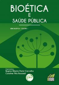 livro bioetica e saude publica
